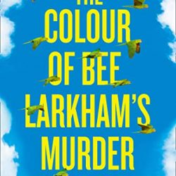 Colour of Bee Larkham's Murder