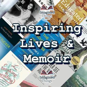 Inspiring Lives & Memoir