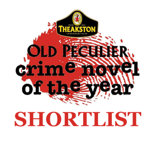 SHORTLIST - Theakston Old Peculier Crime Novel Of The Year