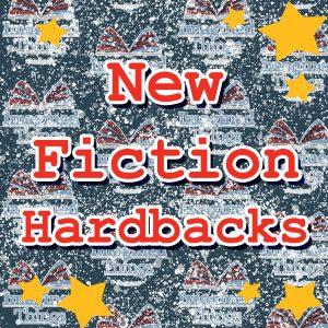 New Fiction Hardbacks