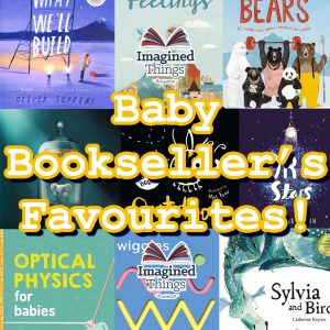 Baby Bookseller's Favourites